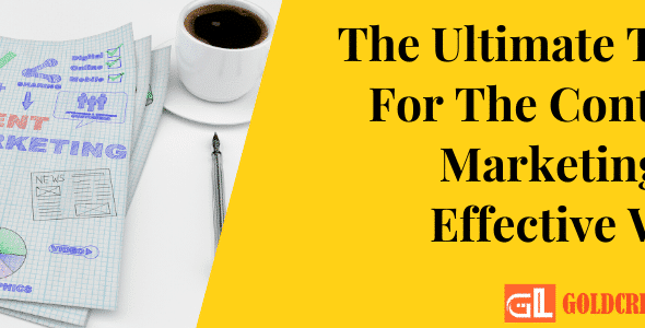 The Ultimate Tips For The Content Marketing In Effective Way